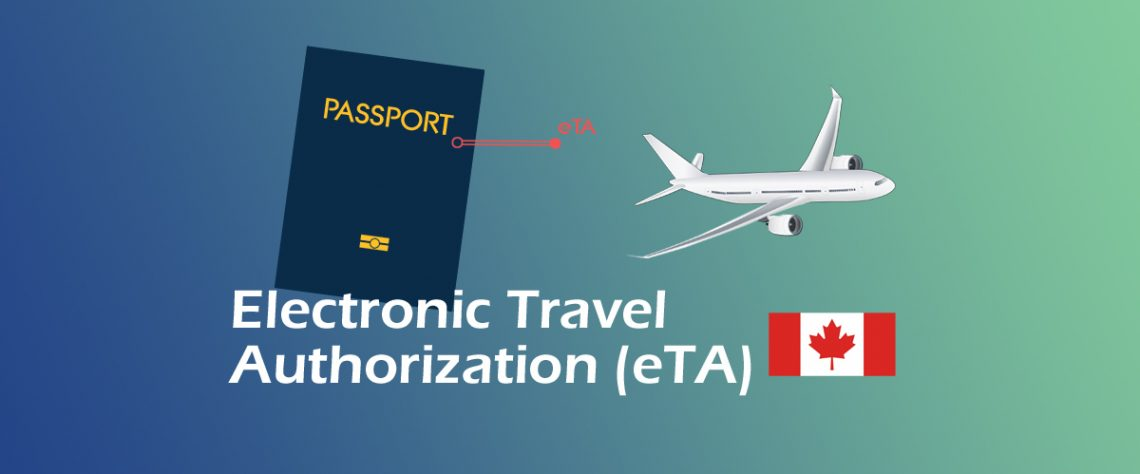 Application For An Electronic Travel Authorization Eta Canada